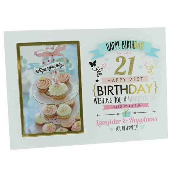 "21st Birthday Girl Signography Photo Frame 4 x 6"""